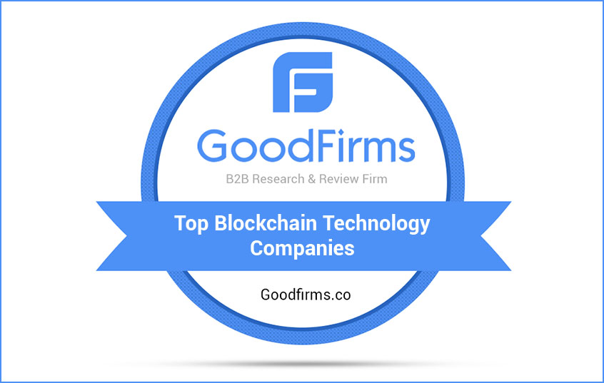 GoodFirms unveiled the list of Top Blockchain Development Companies for February 2019