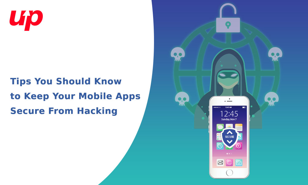 Tips You Should Know to Keep Your Mobile Apps Secure From