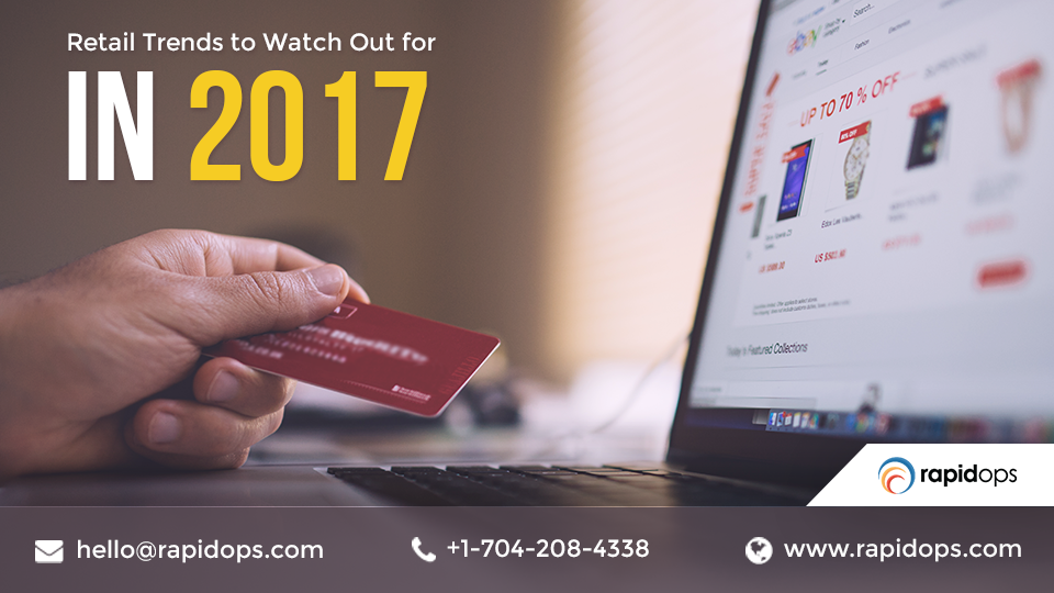 Retail Trends to Watch Out for in 2017