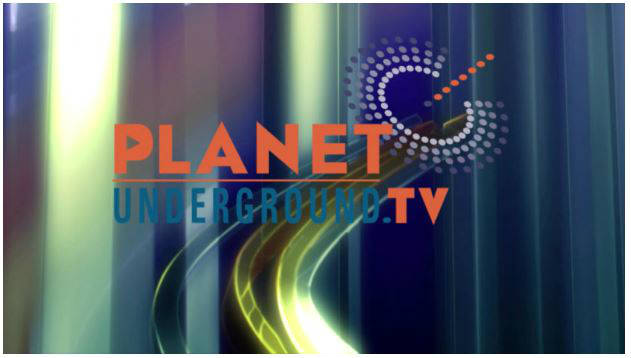 PEL640 Planet Underground TV debuts