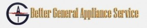 Better General Appliance Service and Repair - Appliance Repair