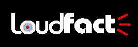 LoudFact