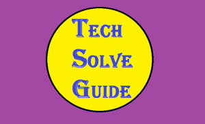 TechSolveGuide