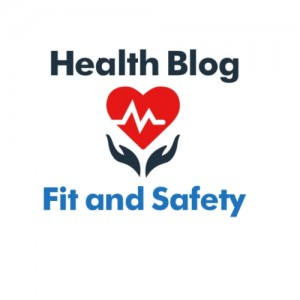 Fit and Safety Health Guest Blog