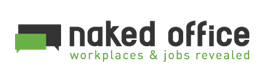 Naked Office - Workplaces & jobs revealed