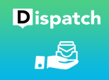 Dispatch System