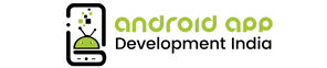Android App Development India - App Development