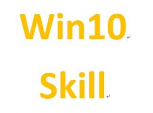 Windows 10 Skill