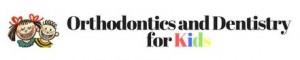 Orthodontics and Dentistry for Kids - Pediatric Dentist